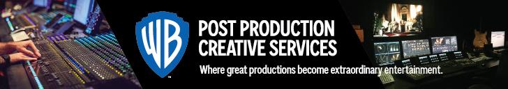 WARNER BROS. STUDIO POST PRODUCTION CREATIVE SERVICES